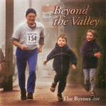 Beyond the Valley - The Byrnes live
